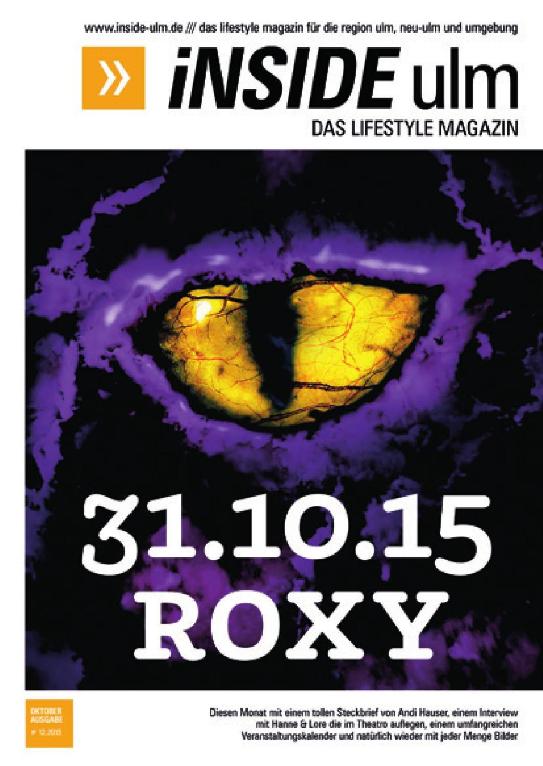 Bilder Halloween Roxy Ulm.Inside Ulm Das Lifestyle Magazin Ausgabe Oktober 2015 By Jurgen Diebold Issuu