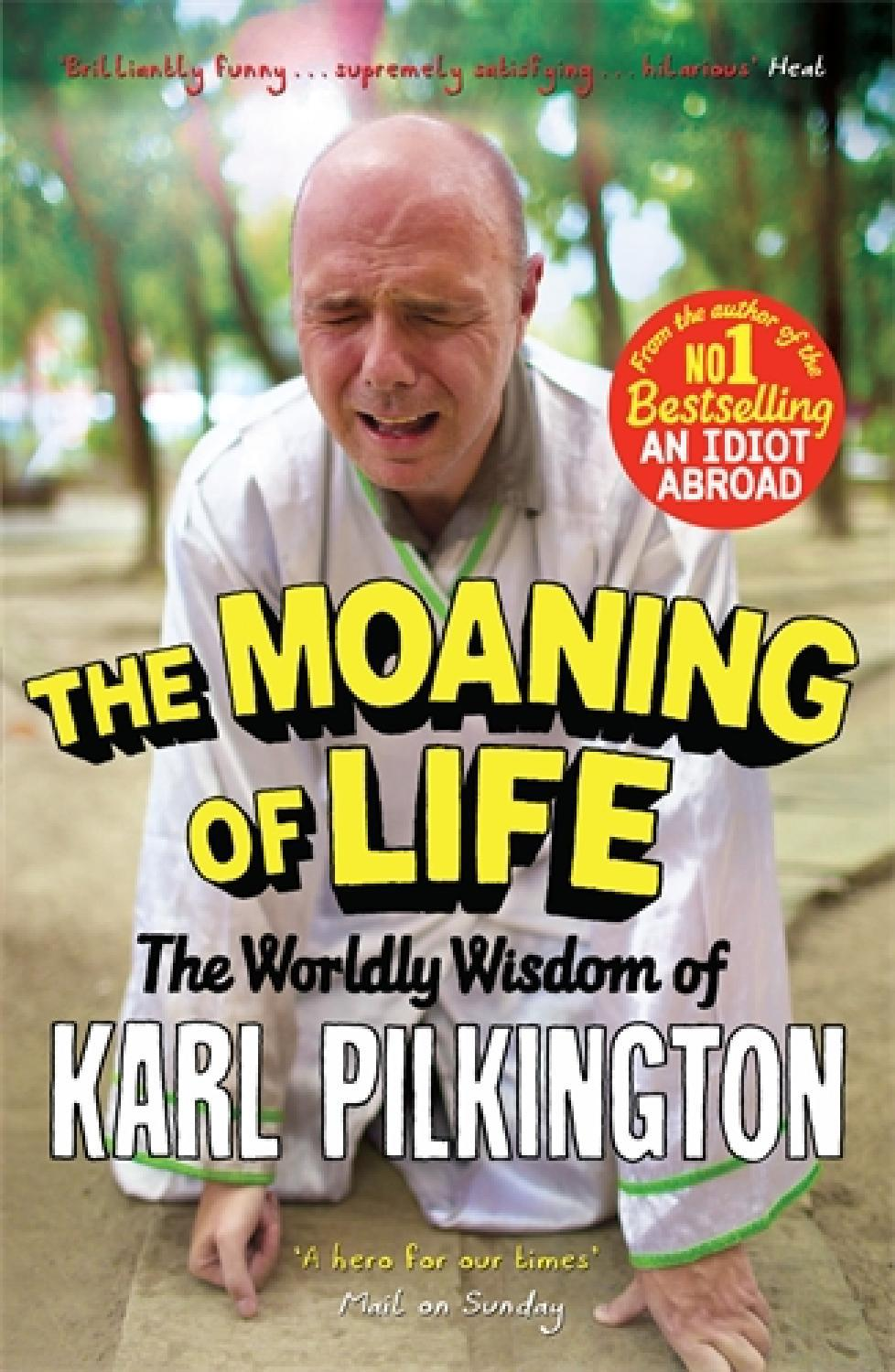 Moaning Of Life By Karl Pilkington Marriage Extract By Canongate