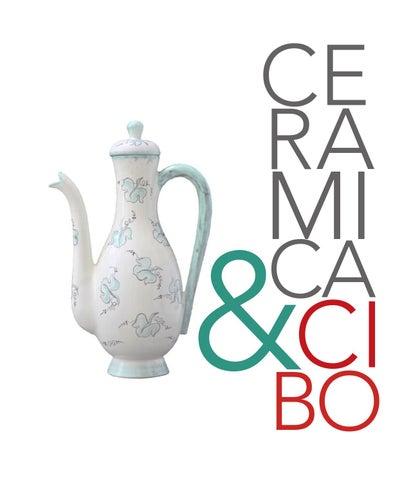 Museo Della Ceramica Di Deruta.Catalogo Mostra Ceramica Cibo Museo Regionale Della