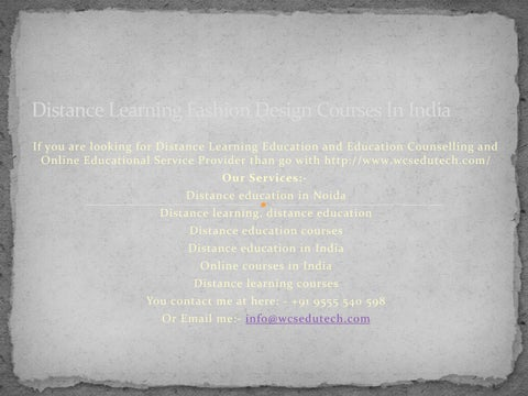 Distance Learning Fashion Design Courses In India By Wcsedutech Issuu