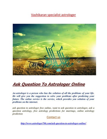 Ask question to astrologer online by Priya Agrawal - issuu