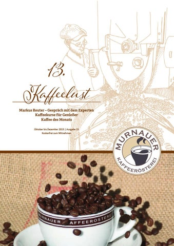 Kaffeelust 13 by Murnauer Kaffeerösterei - issuu