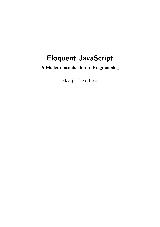 eloquent-javascript-2nd-ed102208102015.pdf by El Patagonico - issuu