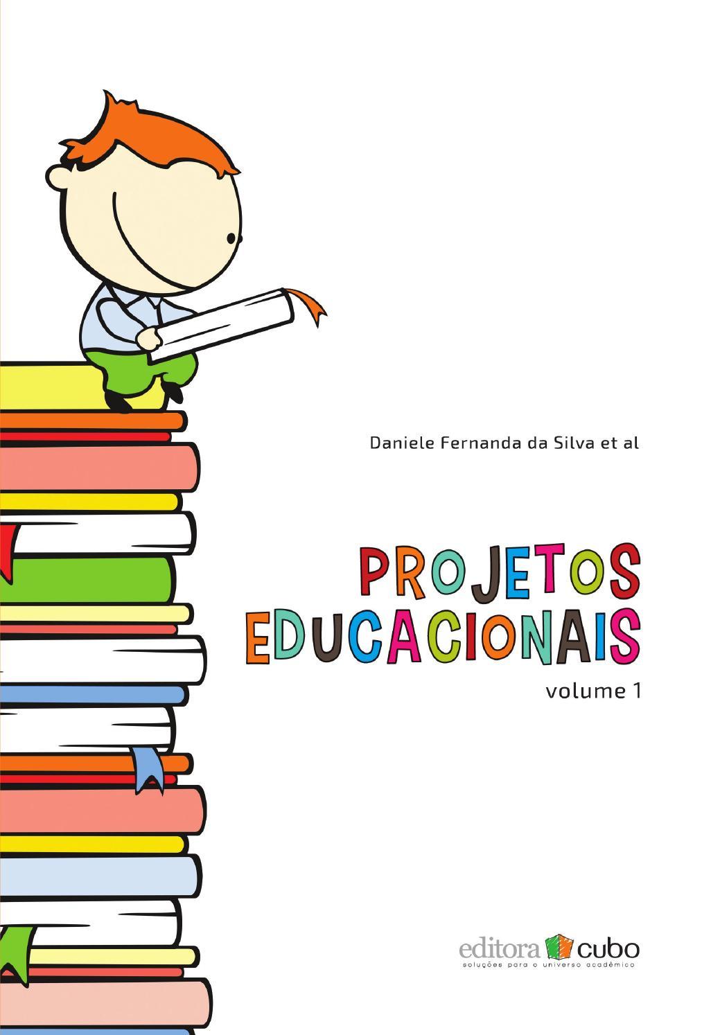7c173e539c Projetos Educacionais - Volume 1 by Editora Cubo - issuu