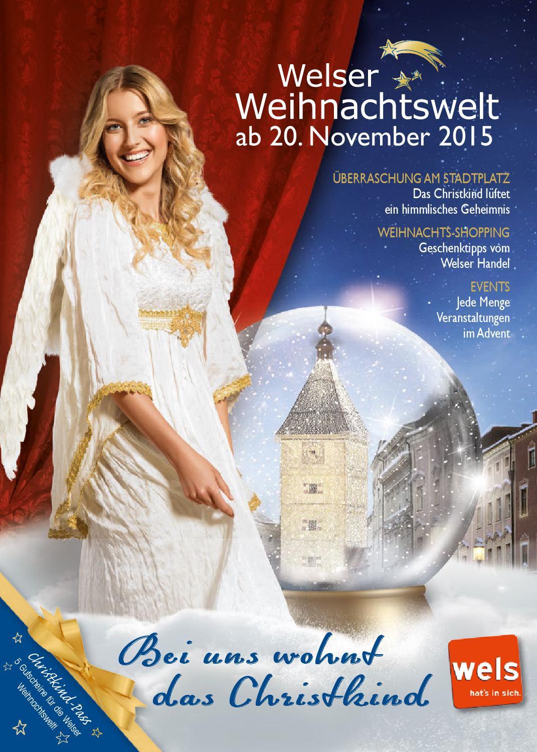 Welser Weihnachtswelt 2015 by Wels INFO issuu