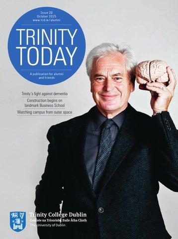 Trinity Today 2015 By Tcd Alumni Issuu