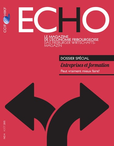 Echo magazine ao t 2015 by chambre de commerce et d for Chambre de commerce fribourg
