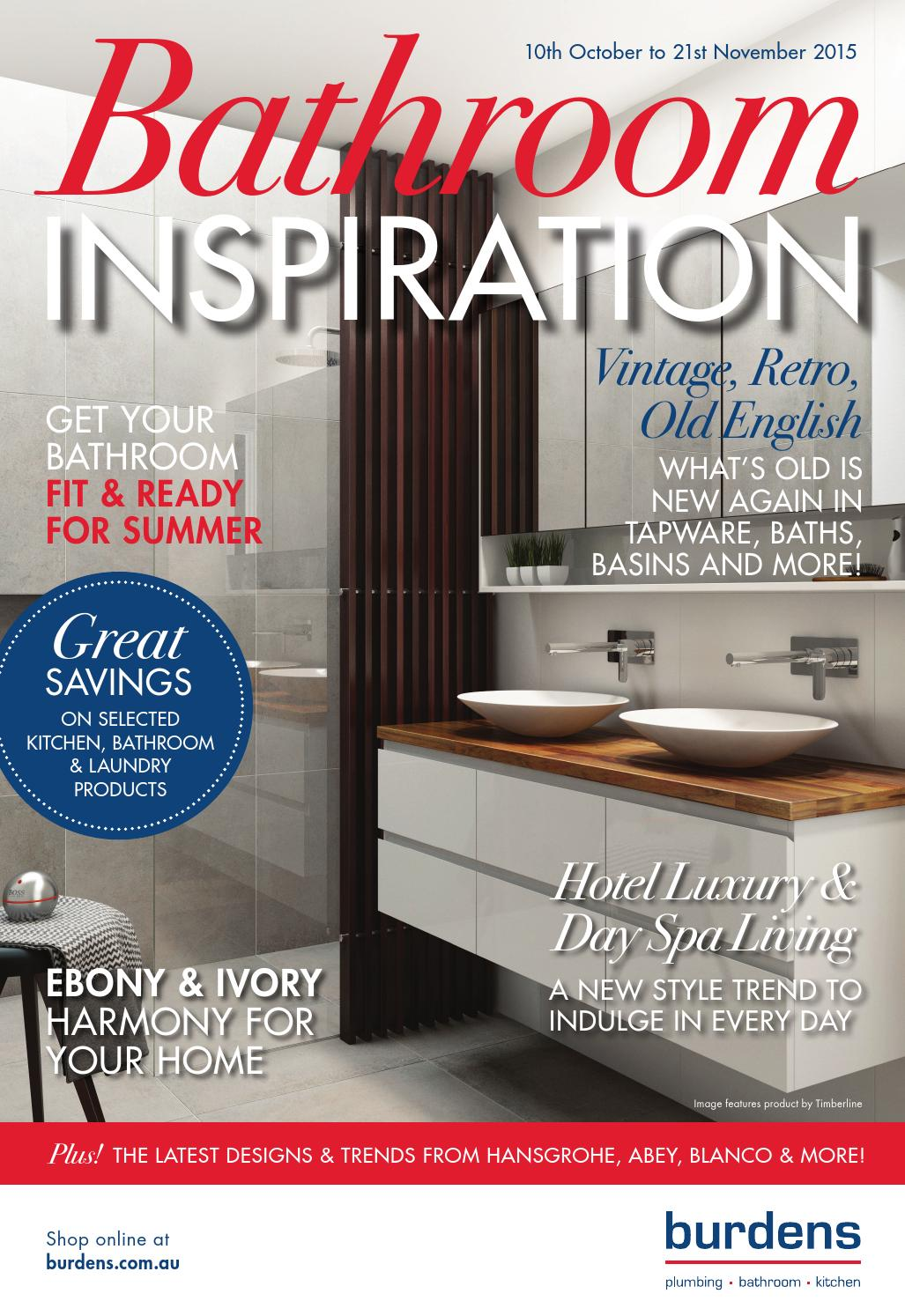 Burdens Bathrooms Bathroom Inspiration Catalogue October 2017 By Lachie Dunn Issuu