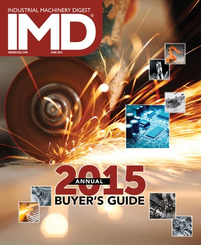 Industrial Machinery Digest | IMD June 2015 - Buyer's Guide by