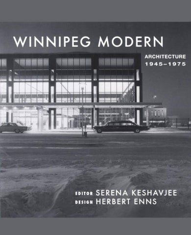 Winnipeg modern architecture 1945 to 1975 art ebook by art sf page 1 fandeluxe Images