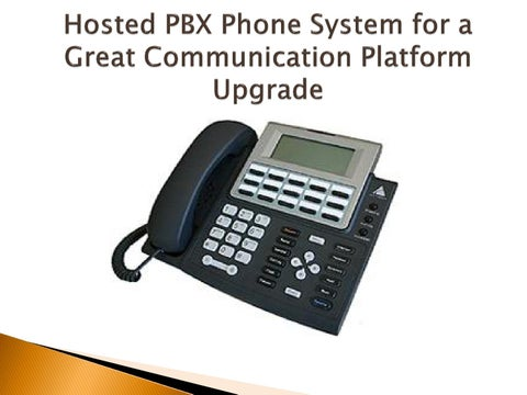 When It Comes To Business Communication Hosted PBX Phone System Has Taken The Industry By A Storm Does Not Matter Whether You Have Start Up