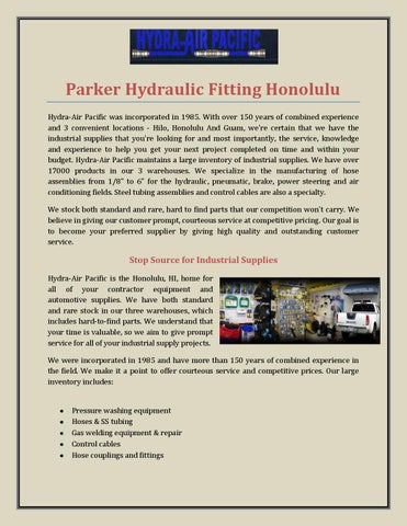 Parker Hydraulic Ing Honolulu Hydra Air Pacific Was Incorporated In 1985 With Over 150 Years Of Combined Experience And 3 Convenient Locations Hilo