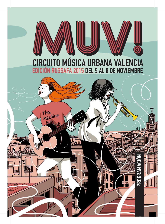 Programación MUV! Circuito Música Urbana Valencia by Muv Fest - issuu