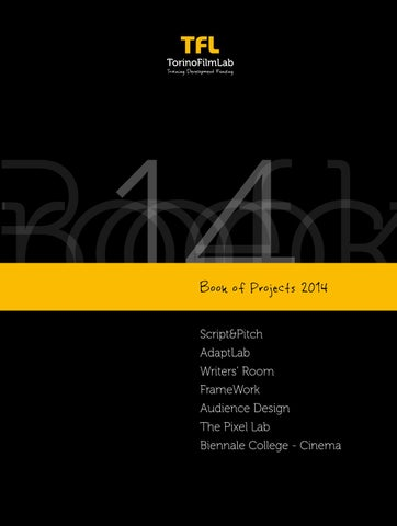 5bf543eea9acaf Book of projects 2014 by TorinoFilmLab - issuu