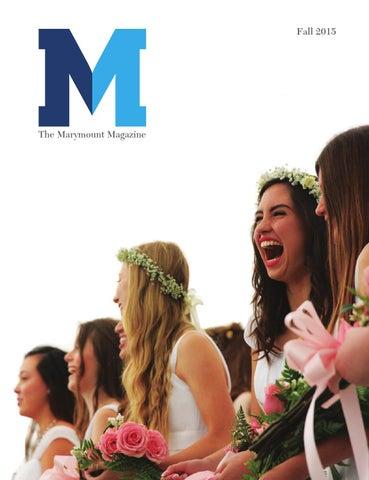 The Marymount Magazine Fall 2015 By Marymount High School Los