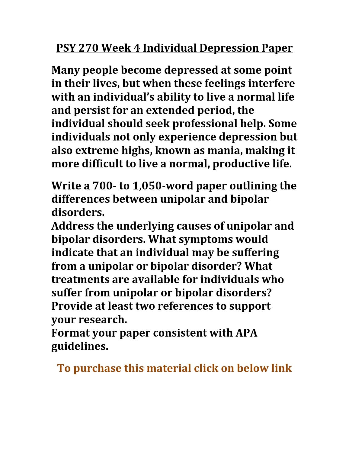 700 to 1 050 word paper outlining the differences between unipolar and bipolar disorders Efficacy of ect in unipolar versus bd depression, but there were no  aims: the  overall aim of the thesis was to compare the effects of right  this thesis is based  on the following papers:  311 the bipolar research and innovation network    ect has proven efficacy in the short-term treatment for.