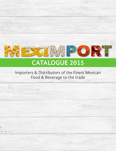 Meximport catalogue 2015 by MexImport Importers & Distributors - issuu