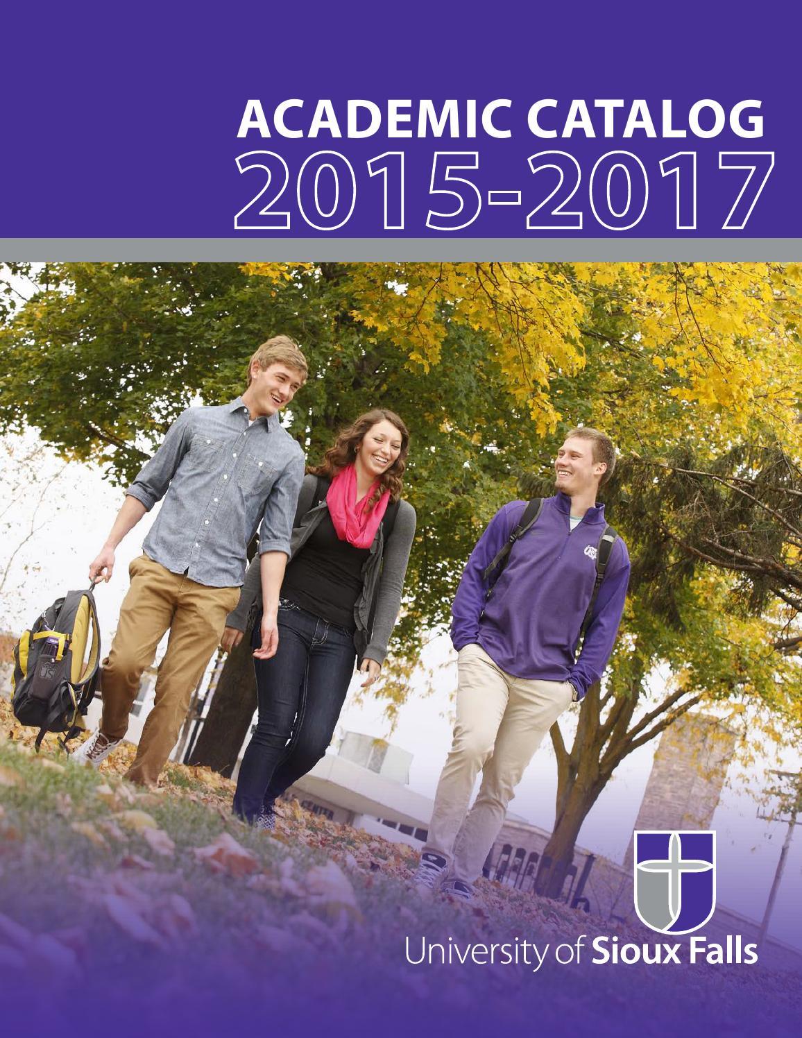 Usf Registrar Calendar.2015 2017 Usf Academic Catalog By University Of Sioux Falls Issuu