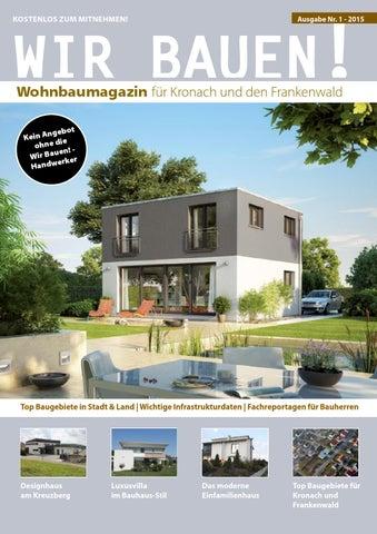 Wir Bauen! Magazin   Ausgabe Kronach Nr. 1 By Heiko Bayerlieb   Issuu