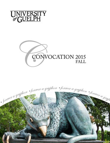 U Of G Convocation Program Fall 2015 By University Of Guelph Issuu