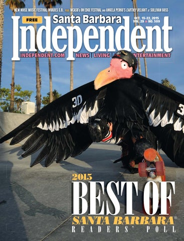 Santa Barbara Independent 101515 By Sb Independent Issuu