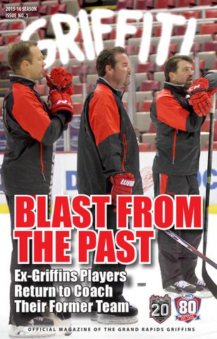 2015-16 Griffiti - Issue #1 by Grand Rapids Griffins - Issuu