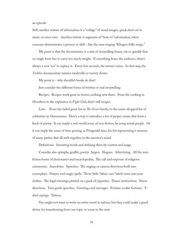 English Essays For High School Students An Episode Still Another Texture Of Information Is A Collage Of Visual  Images Quick Shots Set To Music Or Voice Over Another Texture Is Segments  Of   Essay Proposal Sample also Essays With Thesis Statements  Writing Craft Essays By Chuck Palahniuk By Joao Malossi  Issuu Romeo And Juliet Essay Thesis