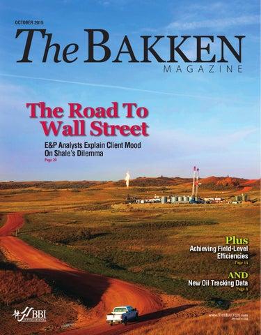 The Bakken Magazine - October 2015 by BBI International - issuu