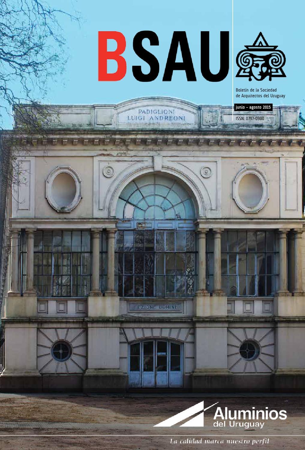 Bsau mayo agosto 2015 by sociedad de arquitectos del uruguay sau issuu - Sociedad de arquitectos ...