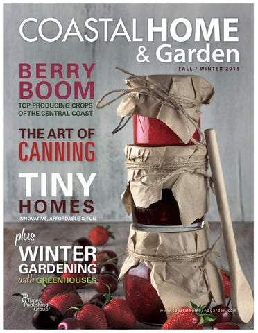 coastal home amp garden magazine fallwinter 2015 by times