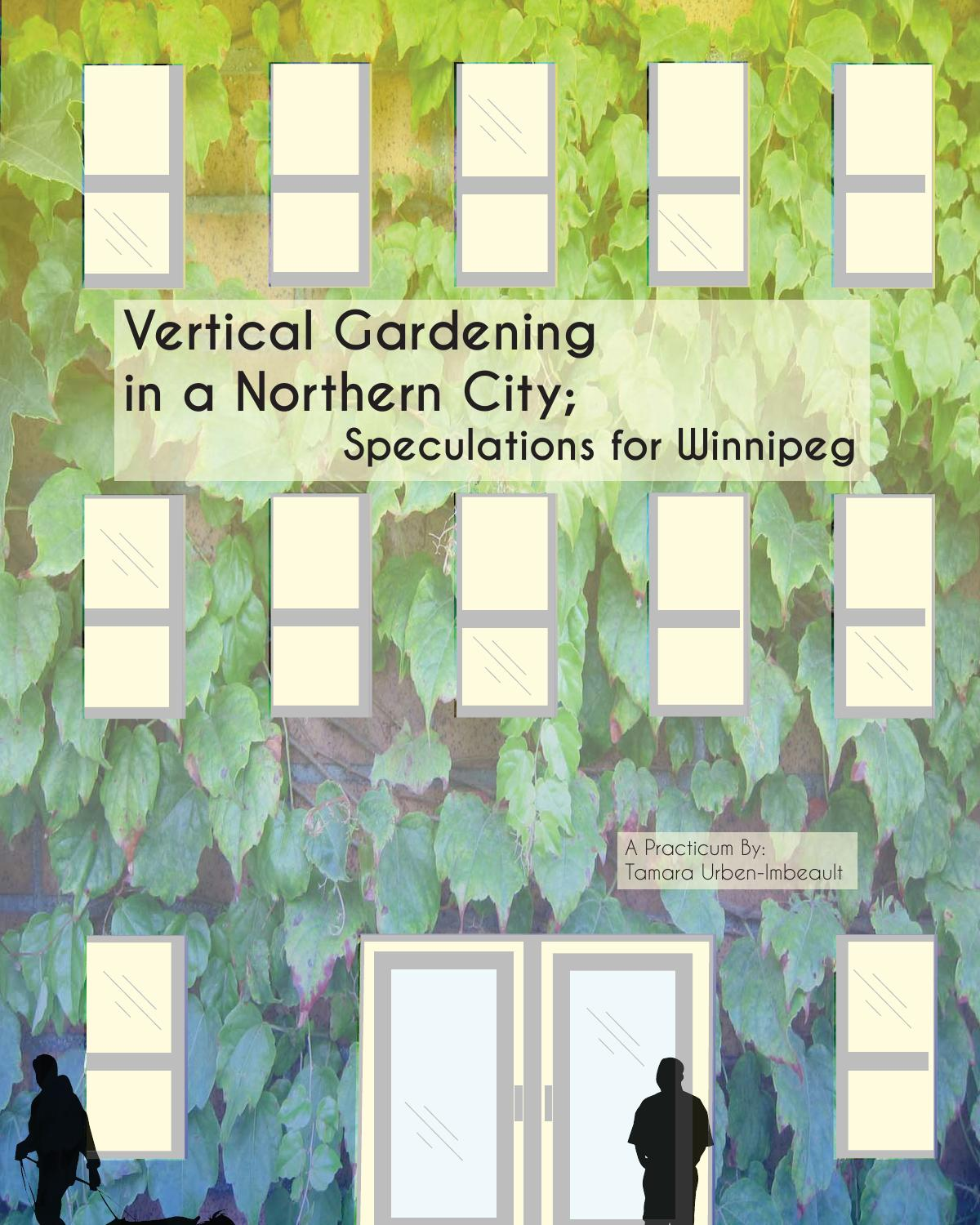 Vertical Gardening In A Northern City Speculations For Winnipeg By Adorable Biowall Studio Loop Ph