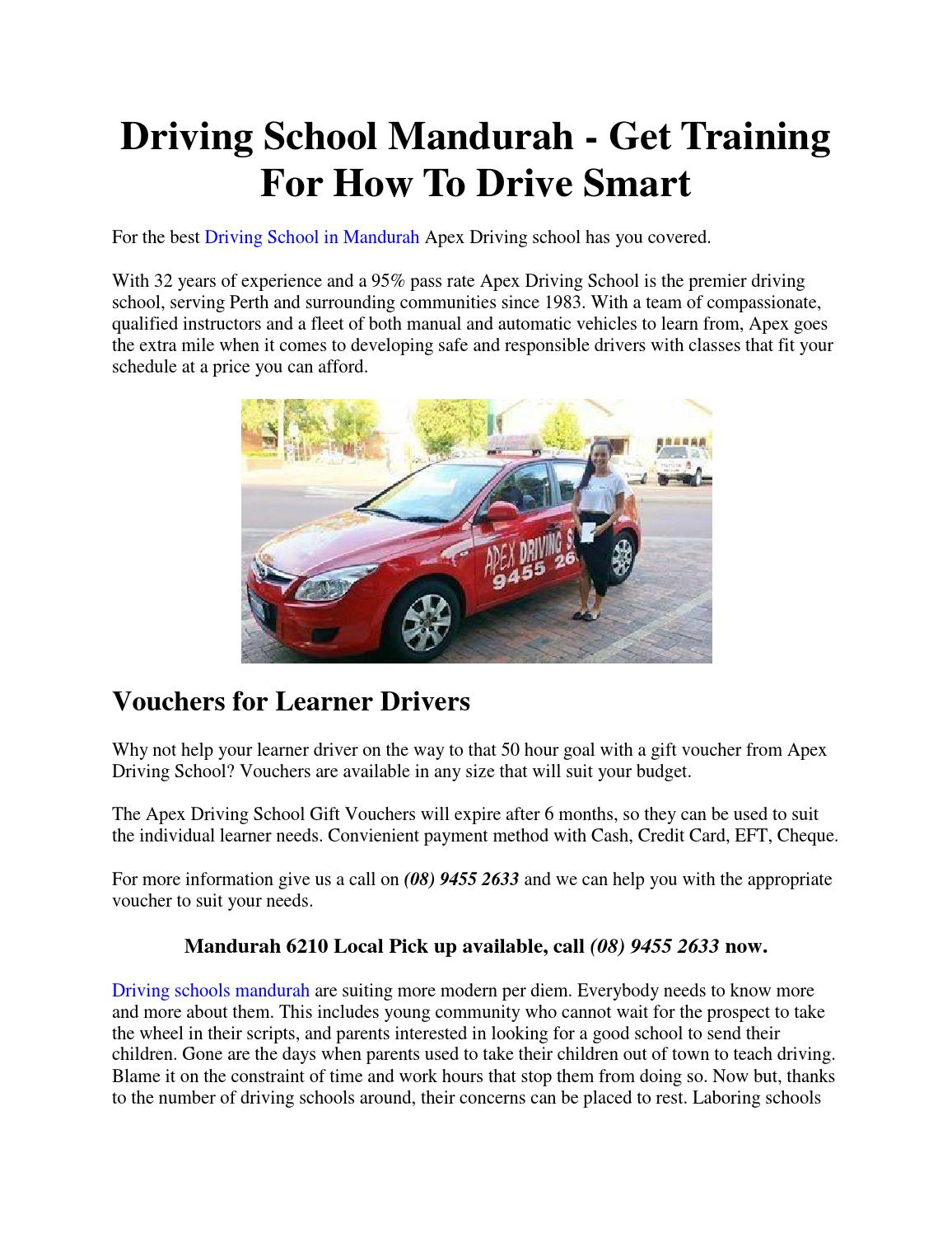 Driving School Mandurah Get Training For How To Drive Smart By Gregorysergio Issuu