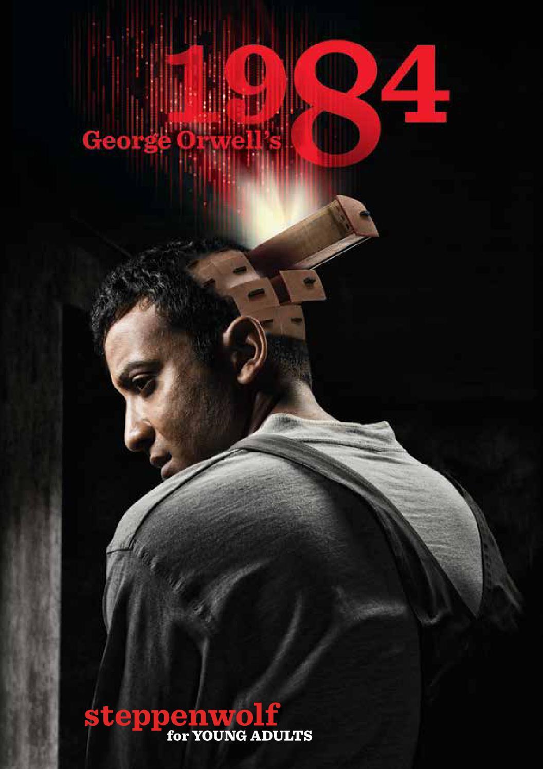 george orwell u0027s 1984 program by steppenwolf theatre company issuu