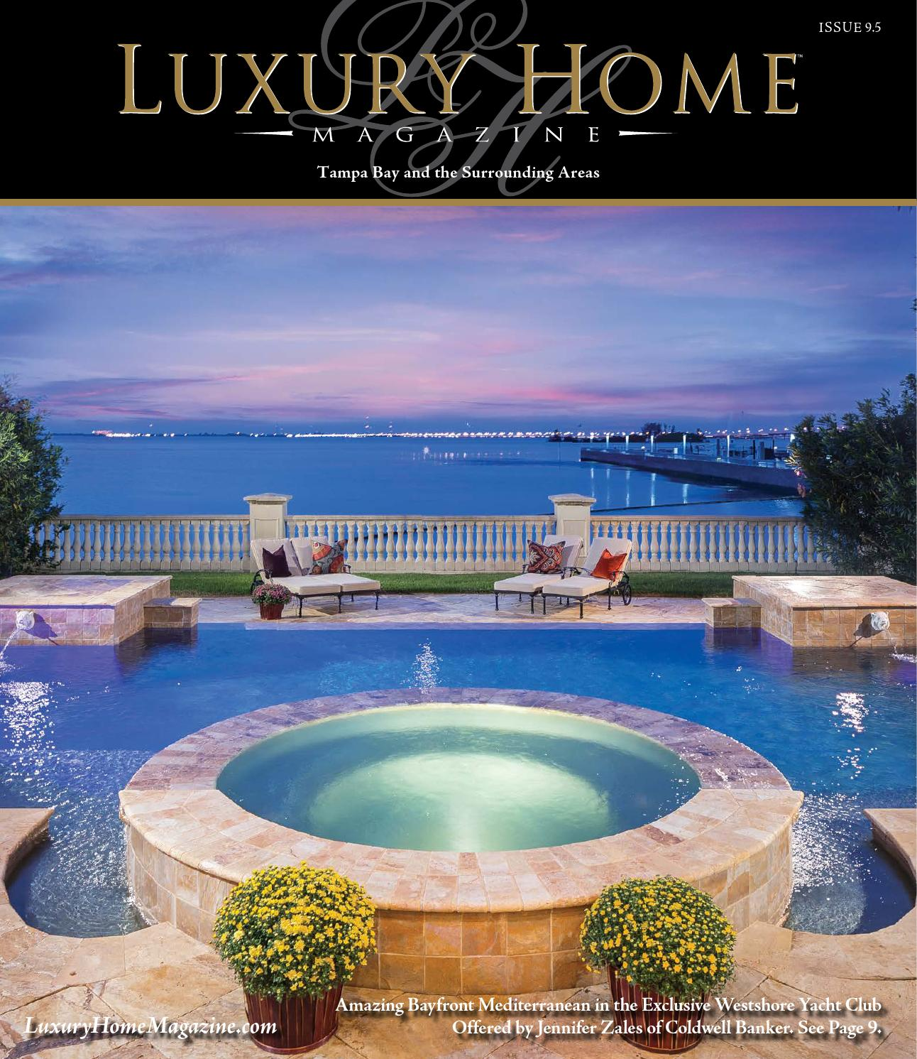 Luxury Home Magazine Tampa Bay Issue 9.5 By Luxury Home