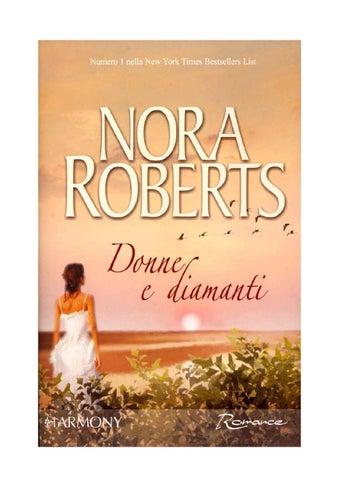 2f42cddcdb024 Donne e diamanti nora roberts by Cinzia Breads - issuu