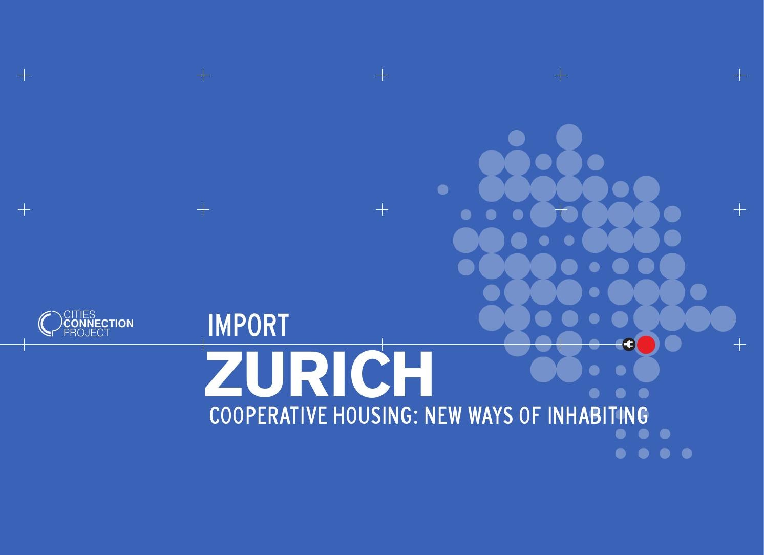 import zurich. cooperative housing: new ways of inhabiting by dpr, Hause ideen
