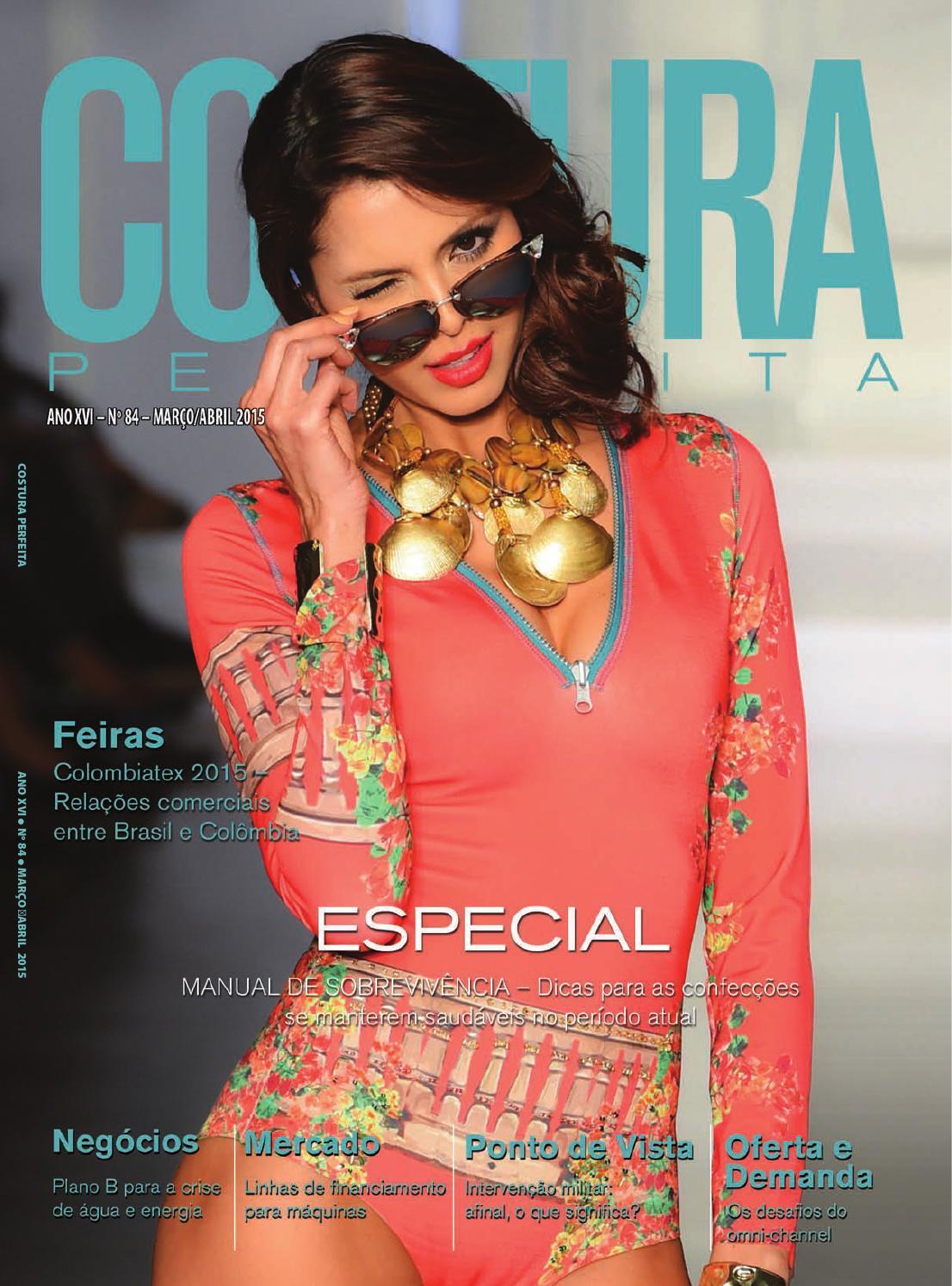Revista Costura Perfeita Ano XVI n°84 Marco Abril 2015 by Costura Perfeita  - issuu cdd91a306f