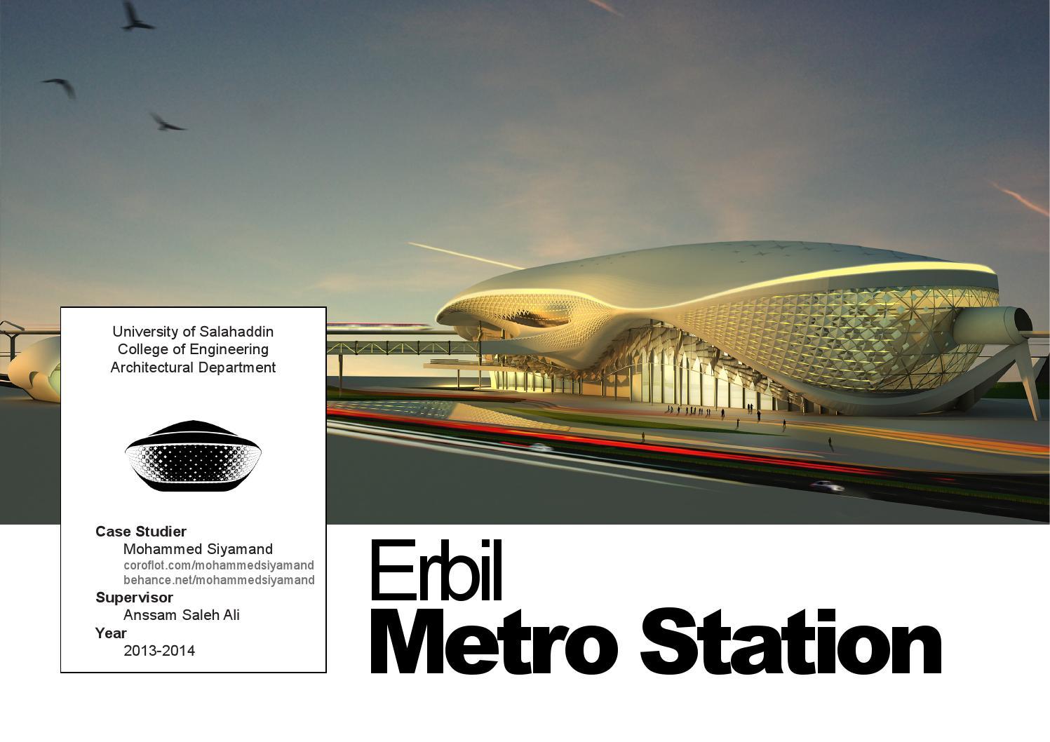 Erbil metro station by mohammed siyamand by Mohammed Siyamand - issuu