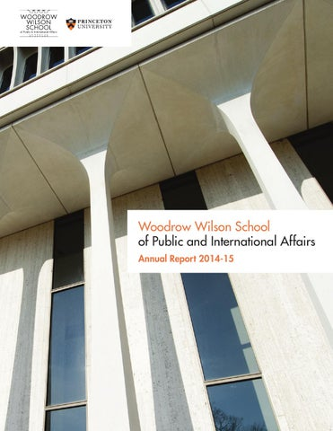 59ee68f56d463 Woodrow Wilson School of Public and International Affairs Annual Report  2014-15