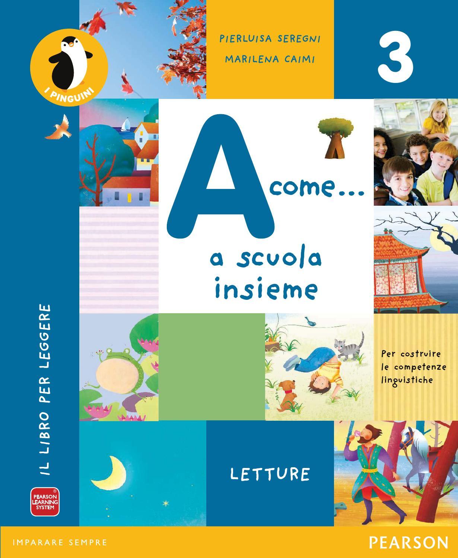 A come a scuola insieme 3 italiano by utenti - Libro da colorare uomo ragno libro ...