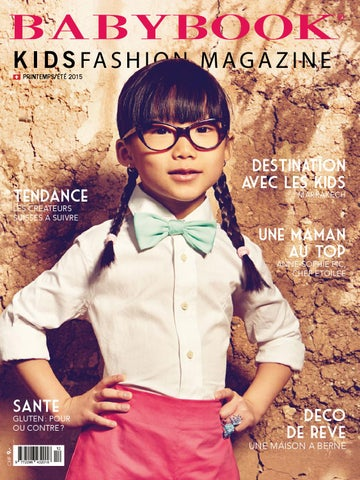 Babybook KidsFashion Magazine Printemps Eté 2015 by BABYBOOK ... 16f99bca0dc