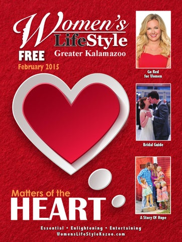 608d02f6bbe Matters of the Heart - February 2015 by Women s LifeStyle Kalamazoo ...