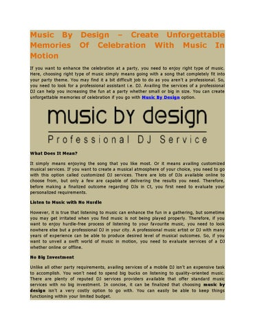 Music by design – create unforgettable memories of celebration with music  in motion