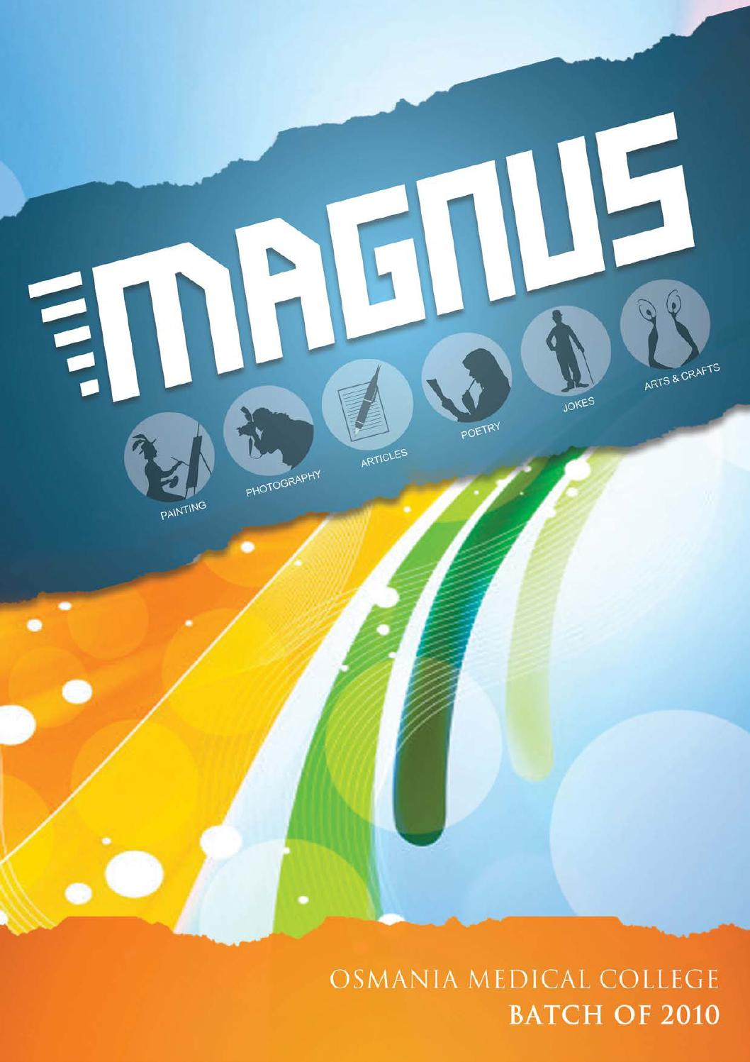 Magnus - College Magazine by Osmania Medical College 2010 Batch by ...