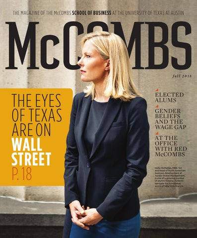 Mccombs Magazine Fall 2015 By Mccombs School Of Business Issuu