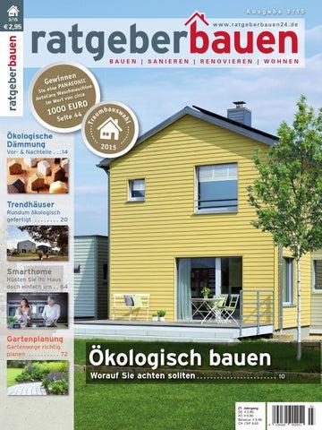 Ratgeber Bauen 3 2015 Okologisch Bauen By Ratgeber Bauen Issuu