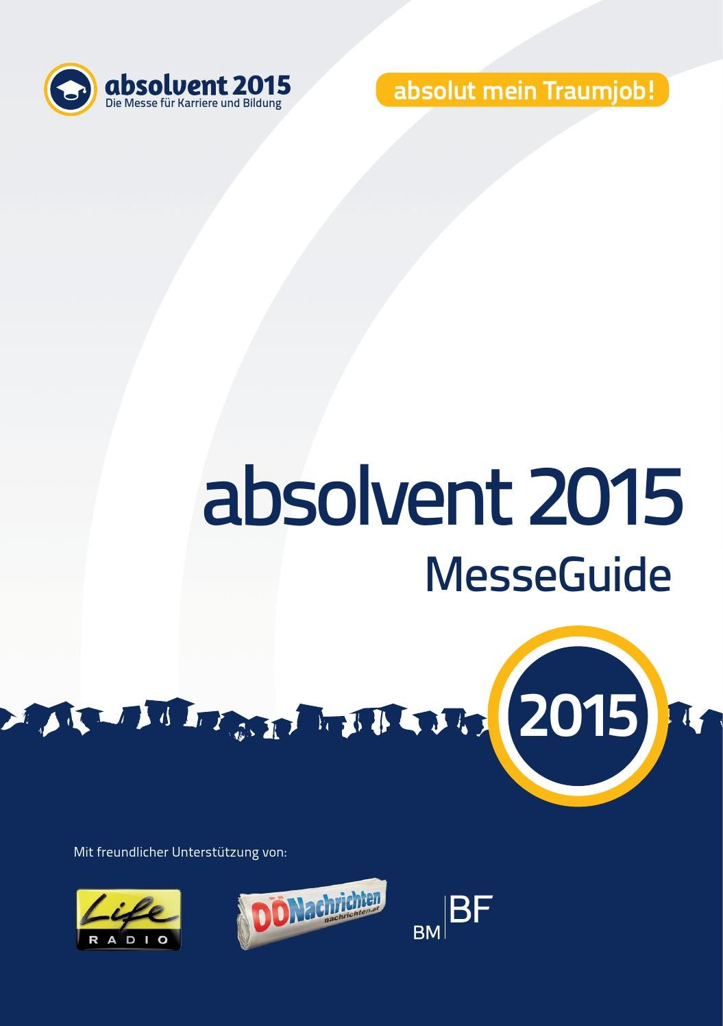 absolvent 2015 MesseGuide by Business Cluster Network GmbH - issuu