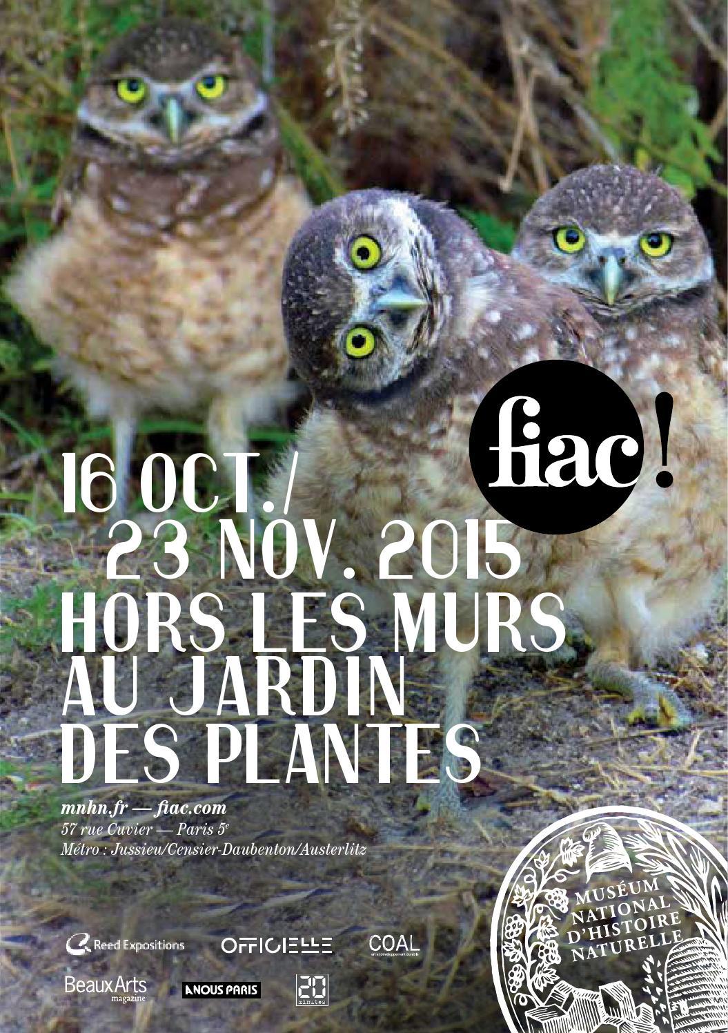 La fiac 2015 au jardin des plantes by jason whittaker issuu for Fiac 2015 jardin des plantes