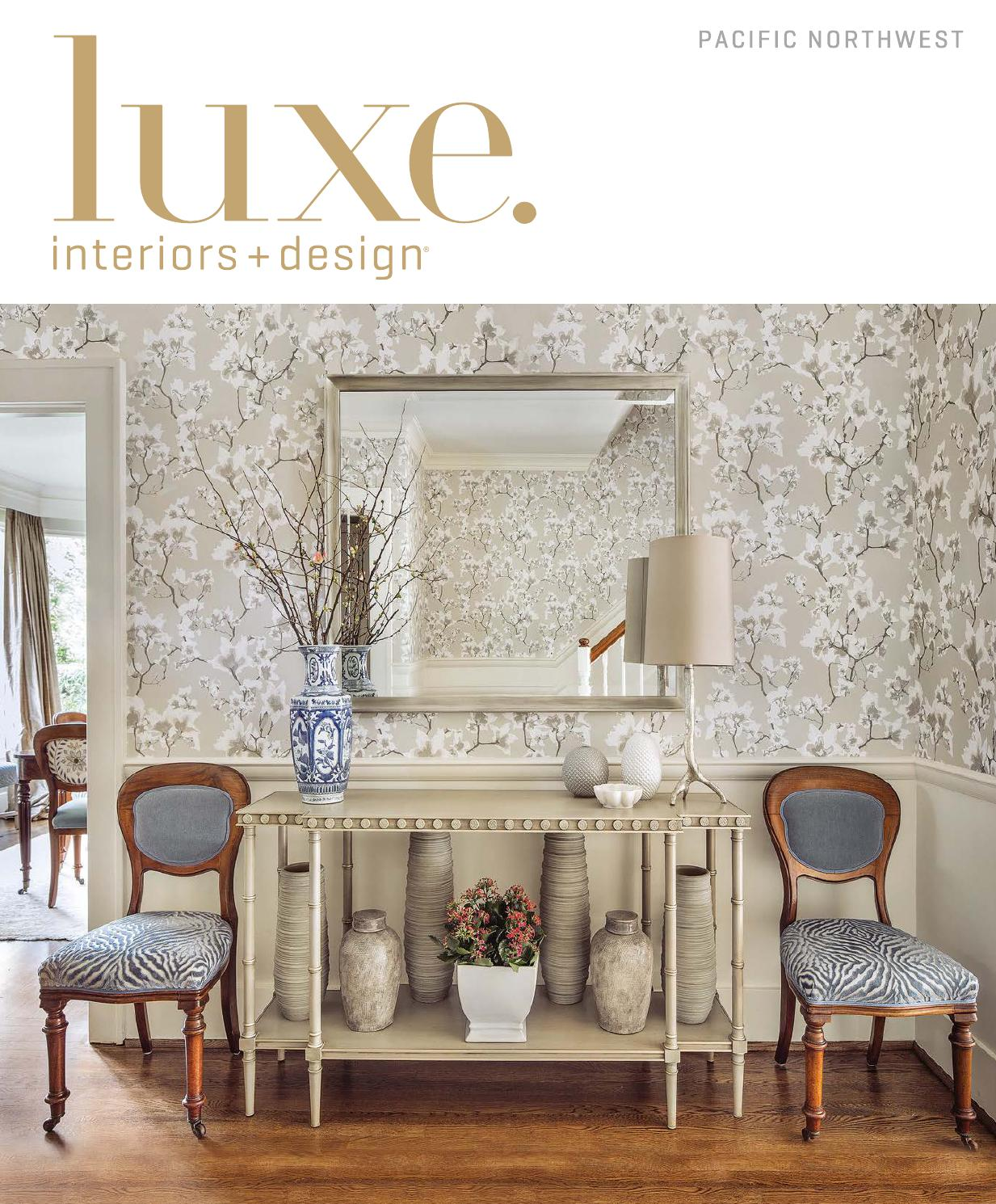 Luxe Magazine November 2015 Pacific Northwest By Sandow Issuu
