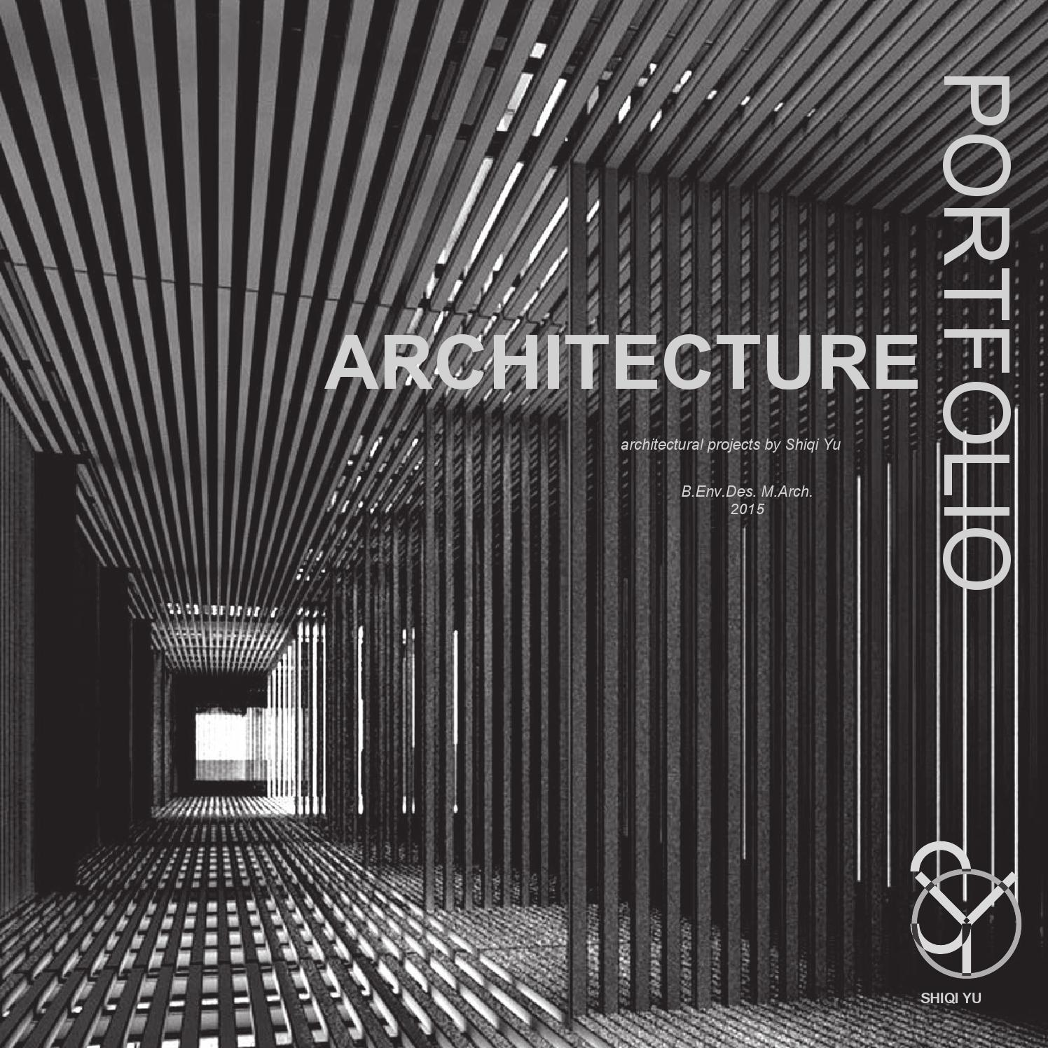 architecture portfolio by shiqi yu issuu
